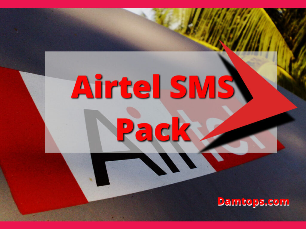 airtel sms pack for 1 day,airtel sms pack number,airtel sms pack code,airtel sms pack assam,airtel sms pack andhra pradesh,airtel sms pack,airtel sms pack tamilnadu,airtel sms pack telangana,airtel sms packages, airtel sms code, airtel sms pack code, airtel 500 sms bundle, how can i activate 1 sms pack on airtel